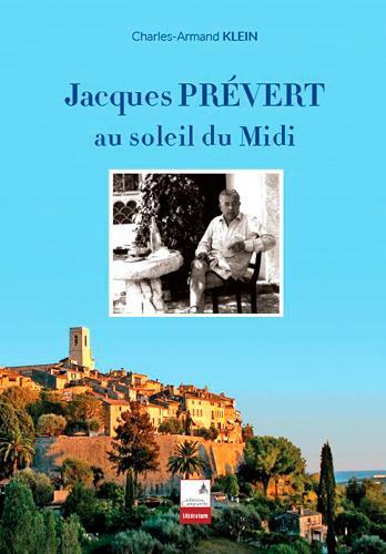 Jacques Prévert sous le soleil du Midi