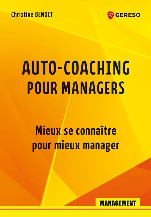 Auto-coaching pour managers : mieux se connaitre pour mieux manager