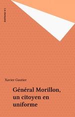 Vente Livre Numérique : Général Morillon, un citoyen en uniforme  - Xavier Gautier - Gautier