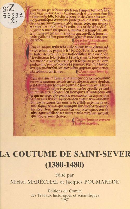 La coutume de saint sever 1380 1480 memoires et documents n?2