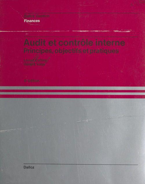 Audit et contrôle interne : principes, objectifs et pratiques