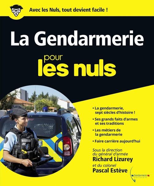 La gendarmerie pour les nuls