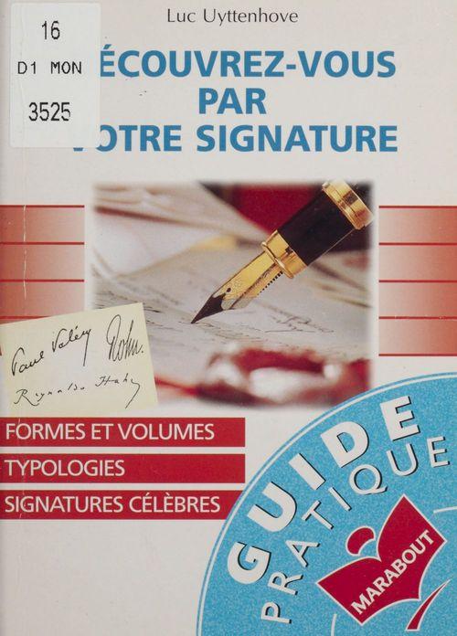 Decouvrez-vous par votre signature