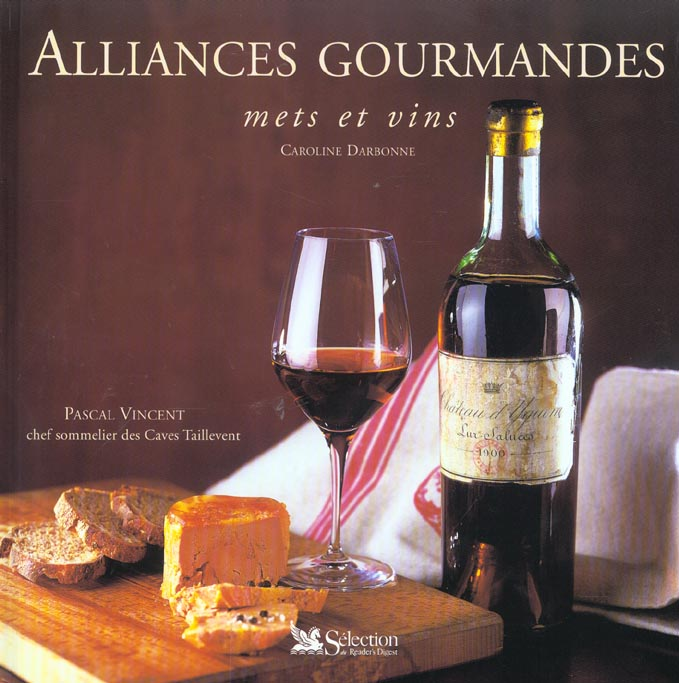 Alliances gourmandes mets et vins