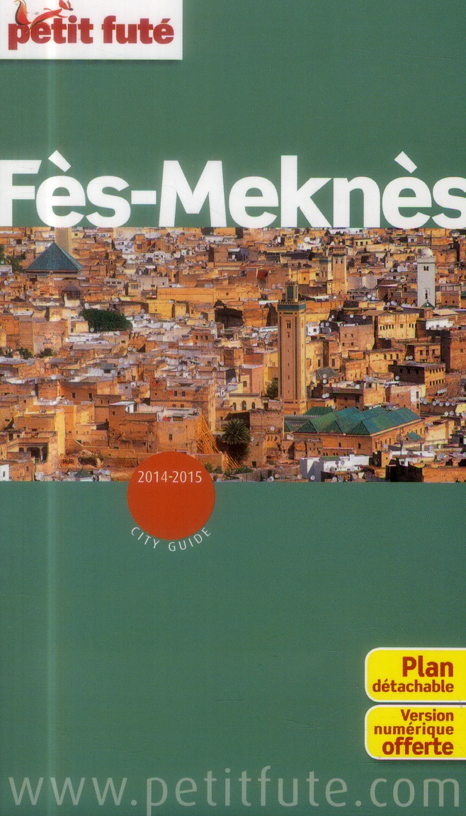 Guide Petit Fute ; City Guide; Fes-Meknes (Edition 2014-2015)
