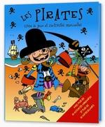 Couverture de Les pirates ; livre de jeux et d'activités manuelles