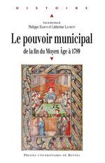 Vente EBooks : Le pouvoir municipal  - Catherine Laurent - Philippe Hamon