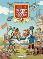 Vente Livre Numérique : La Guerre de 100 ans  - Hervé Richez - Christophe Cazenove