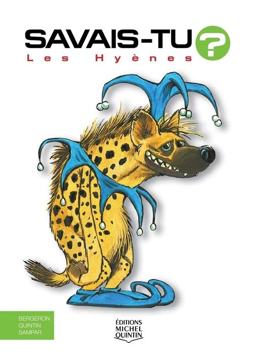 SAVAIS-TU ? ; les hyènes