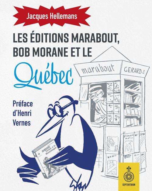 Bob Morane et le Québec