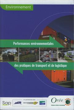 Environnement : Performances Environnementales Des Pratiques De Transport Et De Logistique (Collecti