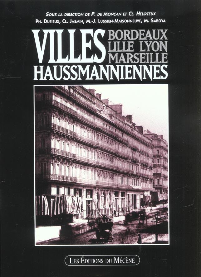 Villes haussmanniennes - bordeaux, lille, lyon, marseille