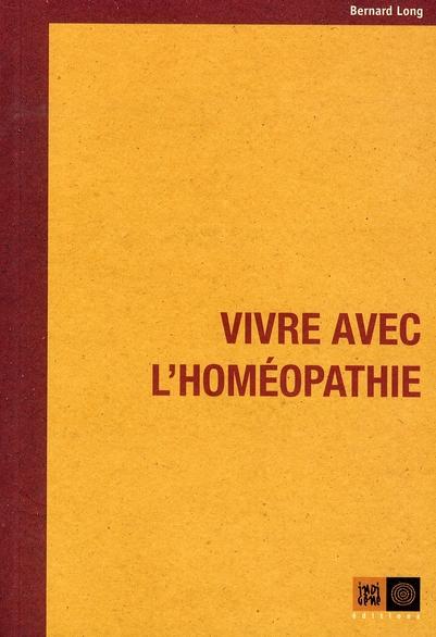 Vivre avec l'homéopathie