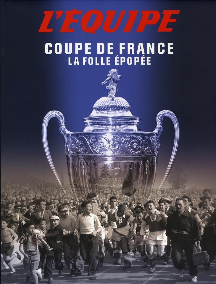 La coupe de France de foot