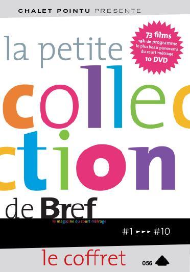 Petite collection de brefs - Le magazine du court-métrage Vol. 1 à 10