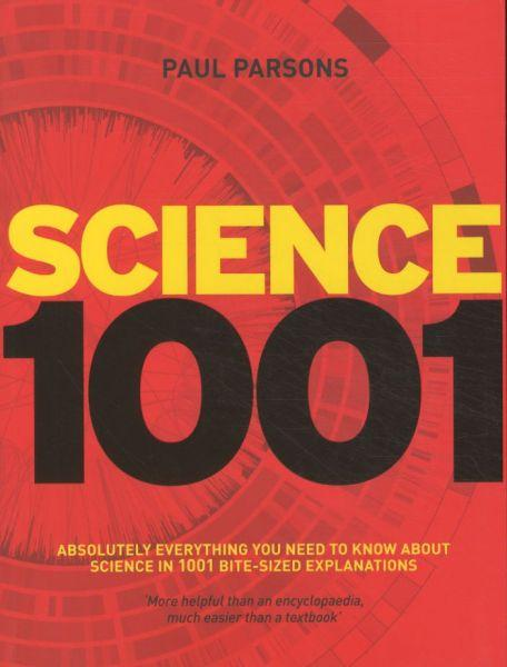 Science 1001 ; Absolutely Everything that Matters in Science