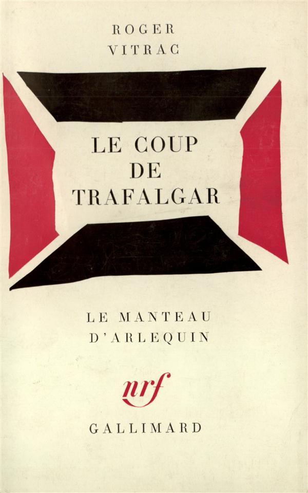 le coup de trafalgar . [paris, theatre de l'atelier, 8 juin 1934.]