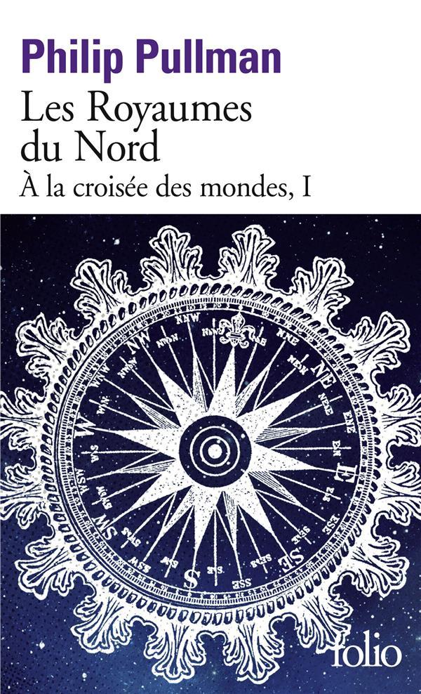à la croisée des mondes T.1 ; les royaumes du Nord