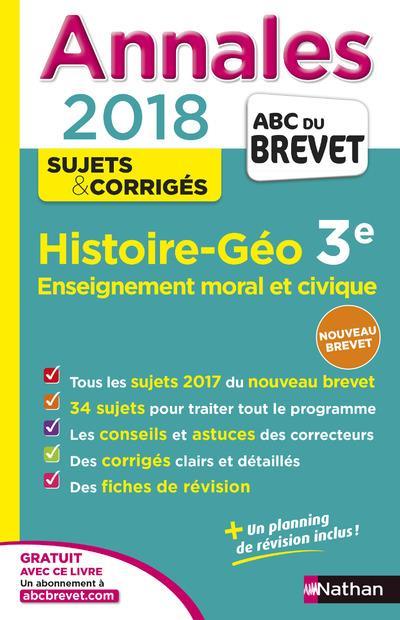 ANNALES ABC BREVET T.26 ; histoire-géographie ; enseignement moral et civique ; 3e (édition 2017)