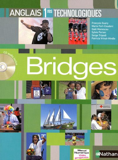 Bridges; Anglais ; 1eres Technologiques ; Manuel De L'Eleve + Cd Audio (Edition 2009)