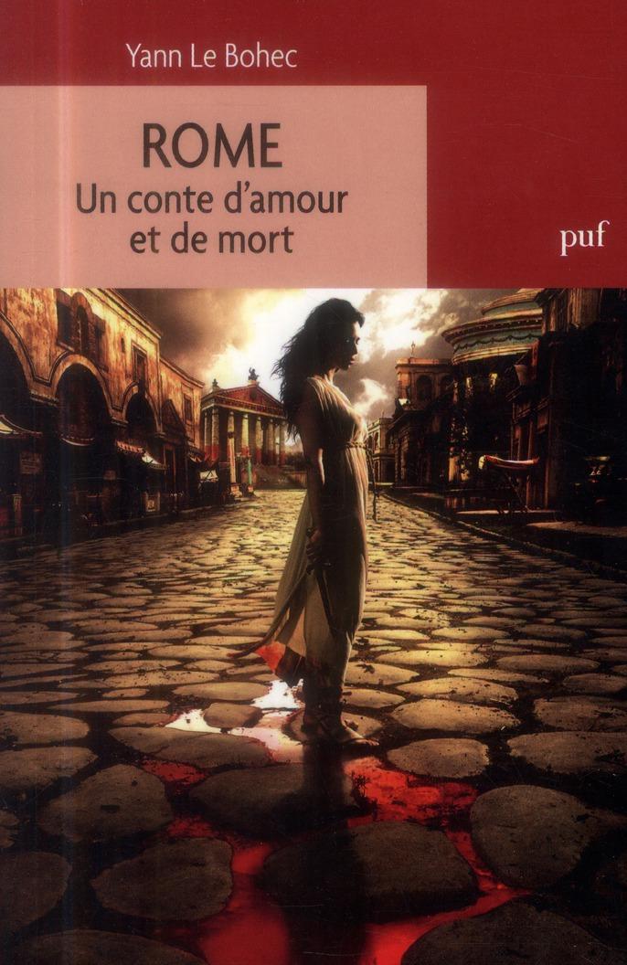 Revue D'Histoire Litteraire De La France ; Rome ; Un Conte D'Amour Et De Mort