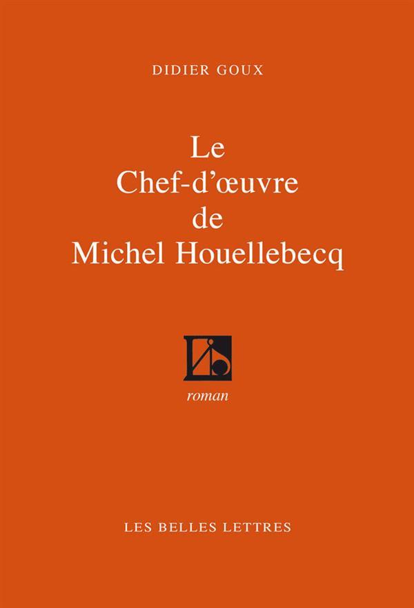 Le chef-d'oeuvre de Michel Houellebecq