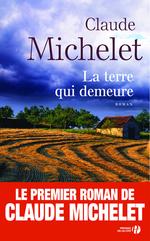 Vente EBooks : La Terre qui demeure  - Claude Michelet