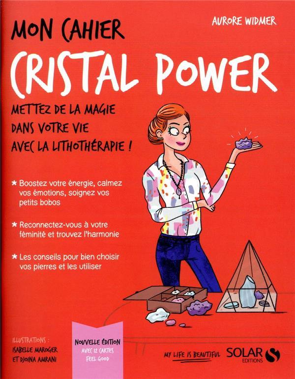 MON CAHIER ; cristal power