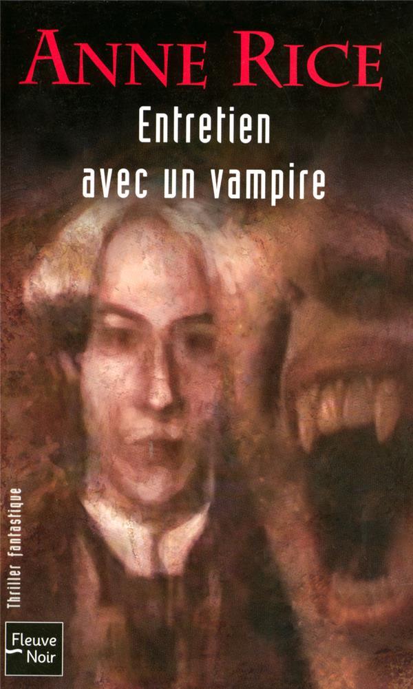 Chroniques des vampires T.1 ; entretien avec un vampire