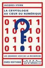 Vente EBooks : La cryptologie au coeur du numérique  - Jacques Stern