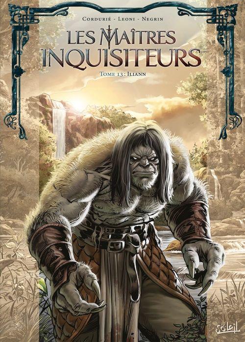 Les maîtres inquisiteurs t.13 ; Iliann