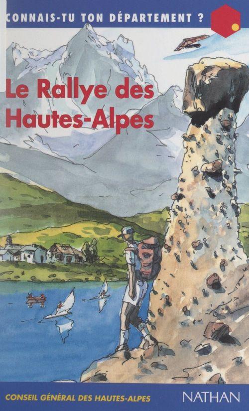 Le rallye des Hautes-Alpes  - Jean-Paul GOUREVITCH
