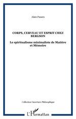 Vente EBooks : Corps, cerveau et esprit chez Bergson  - Alain Panero