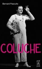 Vente Livre Numérique : Coluche  - Bernard PASCUITO