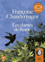 Vente AudioBook : Les Dames de Rome  - Françoise Chandernagor