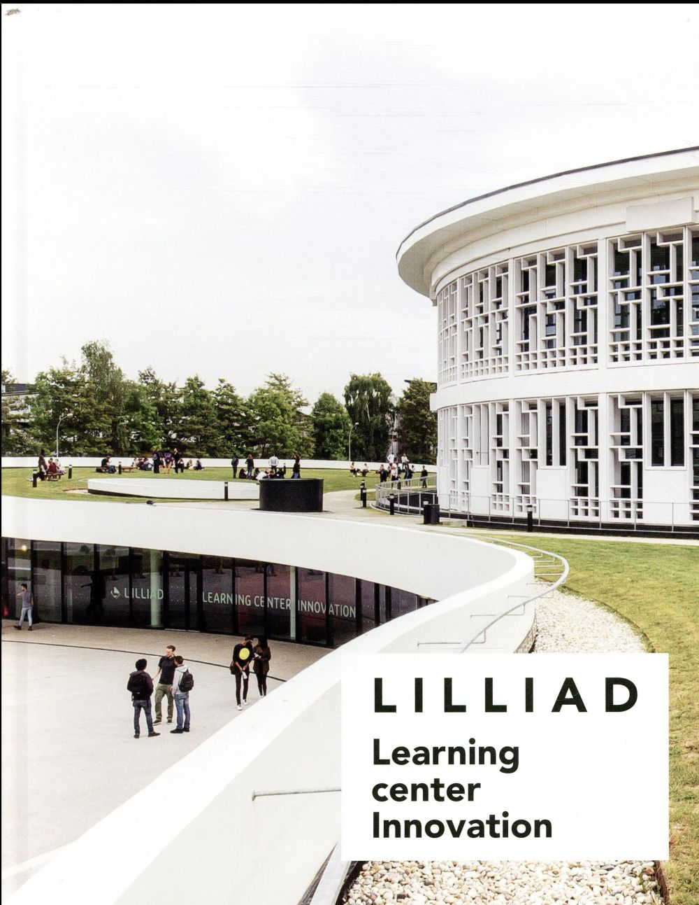 Lilliad ; Learning Center Innovation