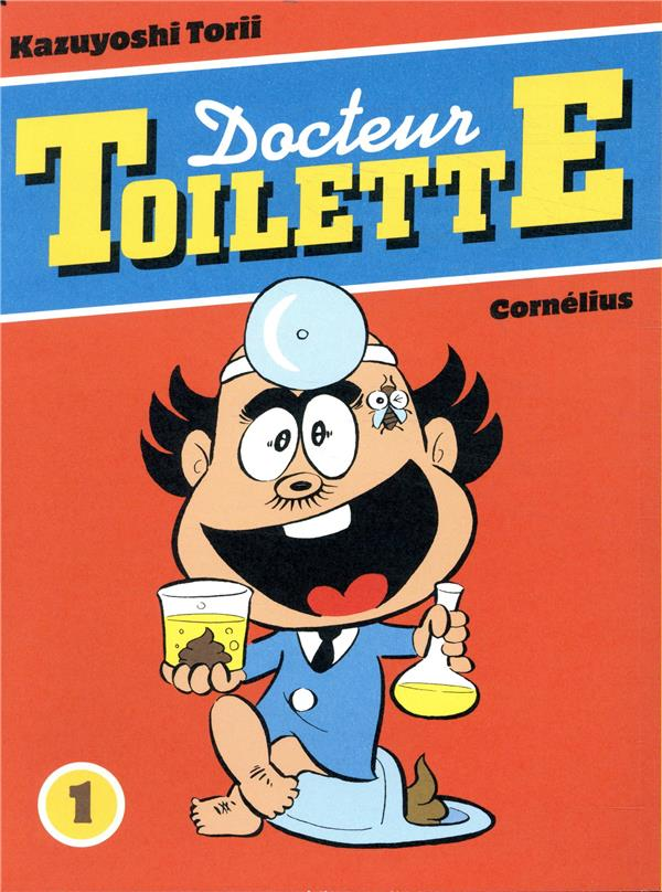 Docteur Toilette t.1