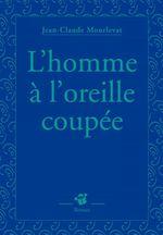 Vente EBooks : L'homme à l'oreille coupée  - Jean-Claude Mourlevat