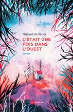 Vente Livre Numérique : L'était une fois dans l'Ouest  - Thibault de Vivies