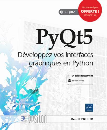 PyQt5 ; développez vos interfaces graphiques en Python