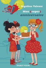 Vente Livre Numérique : Mon (super) anniversaire  - Ségolène Valente