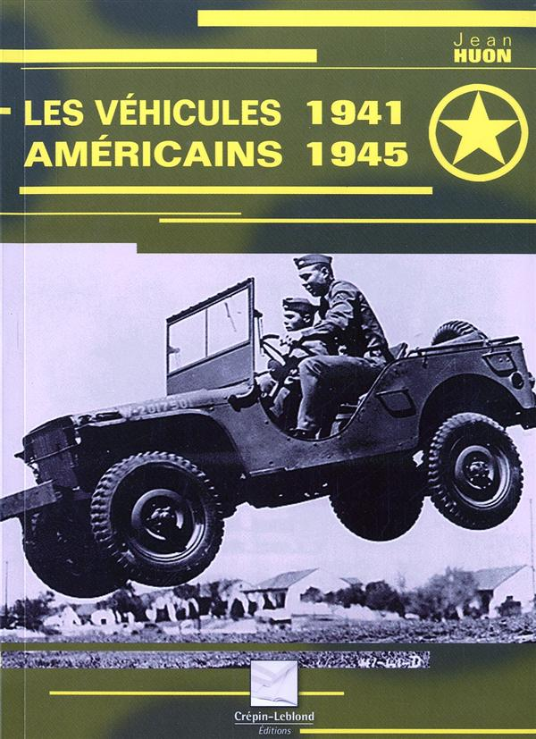 Les vehicules americains 1941-1945