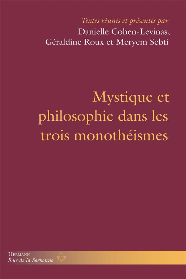 Mystique et philosophie dans les trois monothéismes