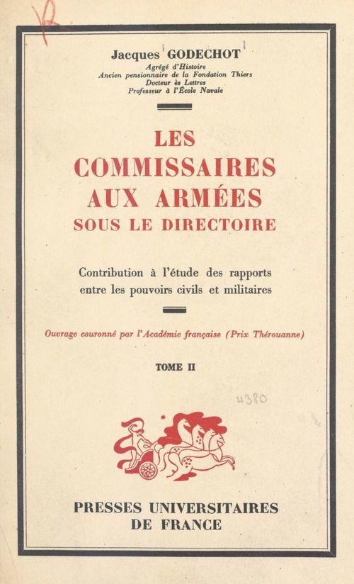 Les commissaires aux armées sous le Directoire (2)  - Jacques Godechot