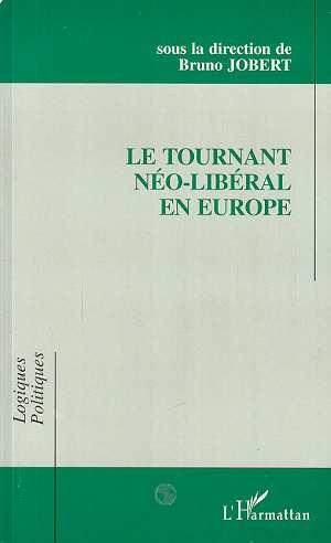 Le tournant neo-liberal en europe