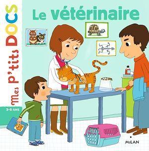 Le vétérinaire  - Stéphanie Ledu