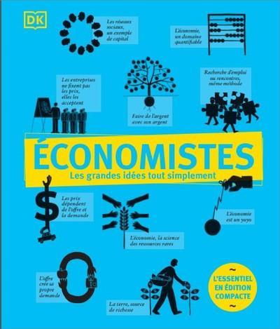 les grandes idées tout simplement : économistes