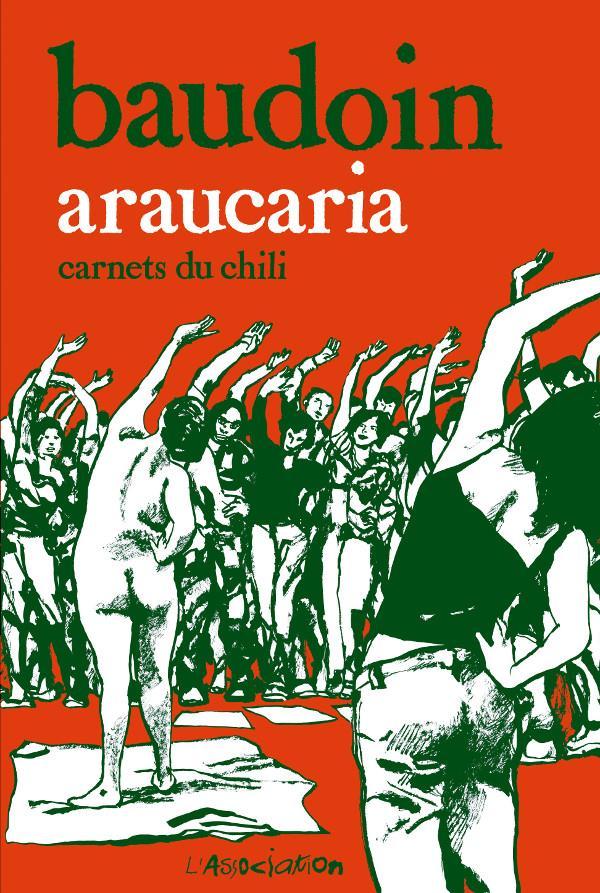 Araucaria ; carnets du Chili
