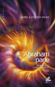 Abraham parle, Tome II  - Jerry Hicks  - Esther Hicks