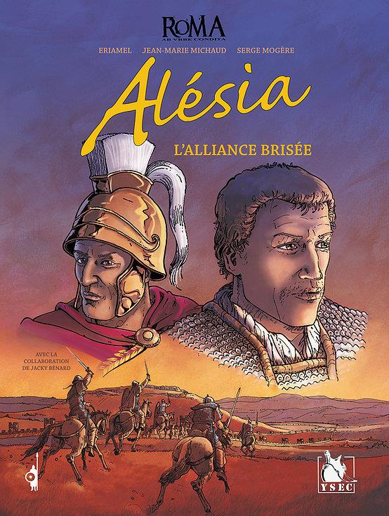 Alésia, l'alliance brisée